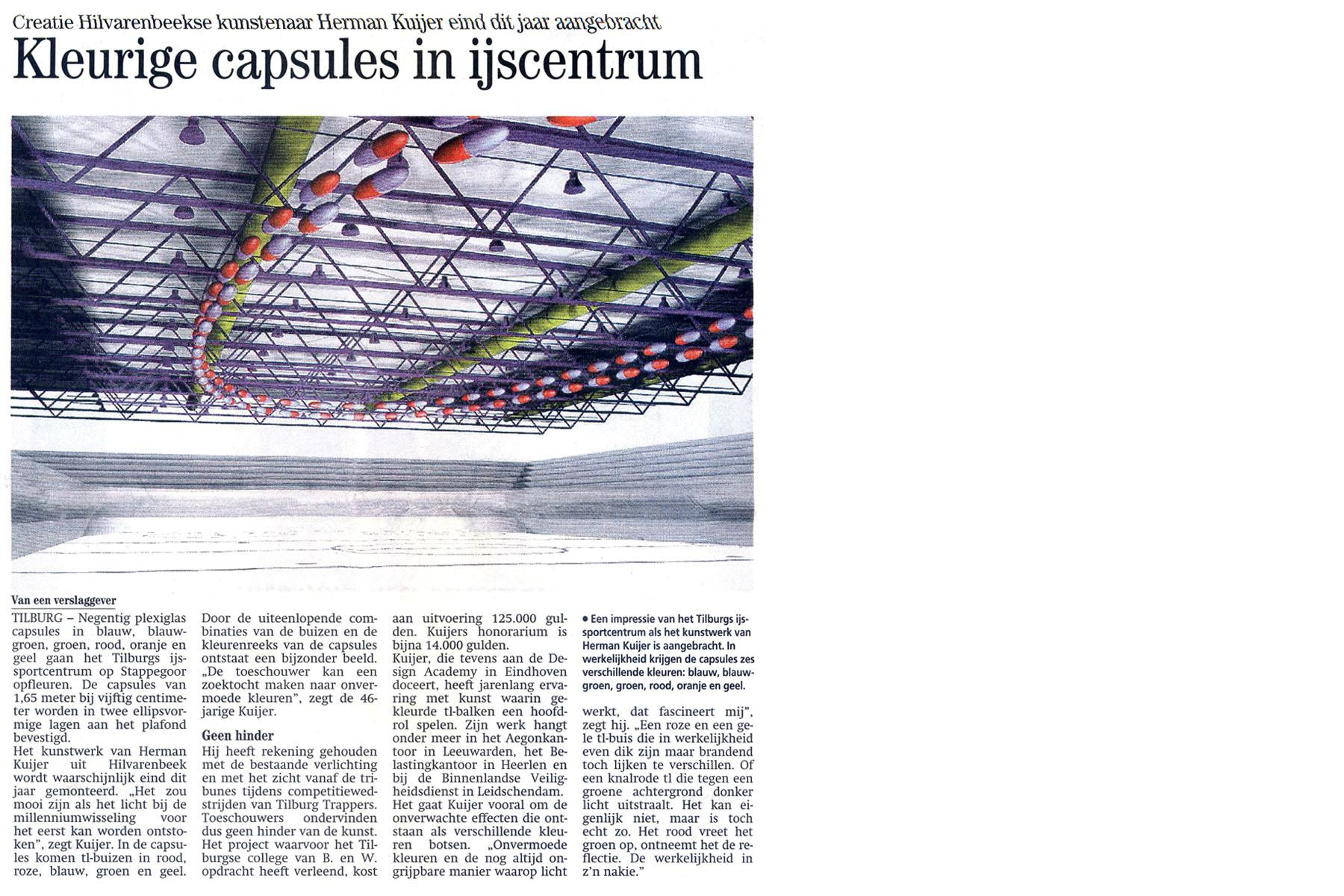 Brabants Dagblad - Kleurige capsules in ijscentrum